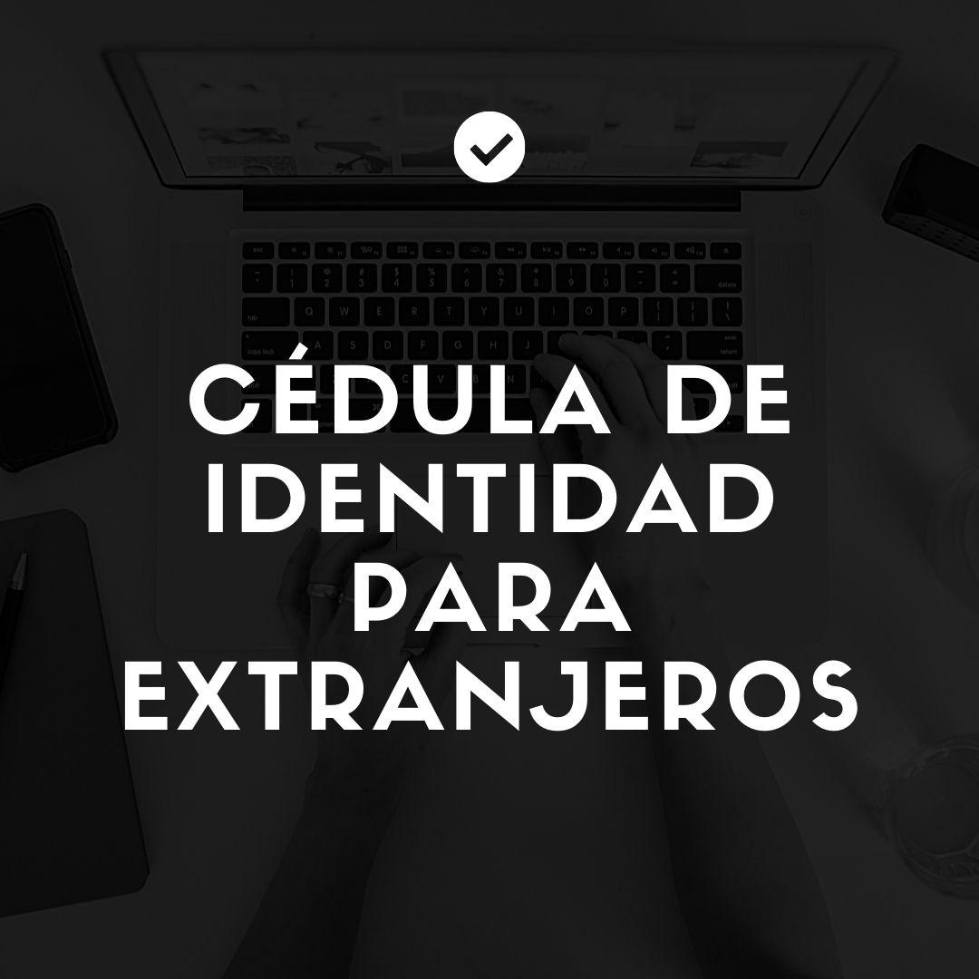 Cédula de identidad para extranjeros