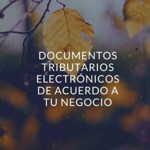 documentos electrónicos tributarios